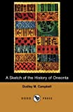 A Sketch of the History of Oneonta (Dodo Press): A Sketch Of The History Of The Town Of Oneonta, Its People And Culture, Written In 1883