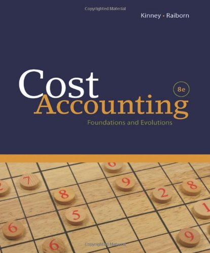 Cost Accounting: Foundations and Evolutions (Available...