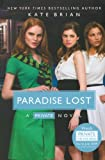 Paradise Lost (Turtleback School & Library Binding Edition) (Private Novels (Pb)) (0606106014) by Brian, Kate