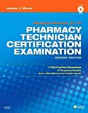 img - for Mosby's Review for the Pharmacy Technician Certification Examination, 2e [Paperback] [2009] (Author) James J. Mizner BS MBA RPh book / textbook / text book