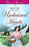 Unchained Hearts (Truly Yours Digital Editions Book 268)