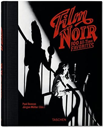 Film Noir. 100 All-Time Favorites [Tapa Dura]