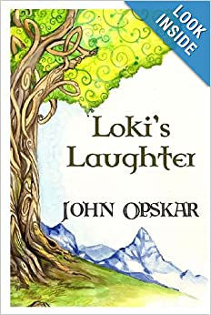 Loki's Laughter (Rune Told) (Volume 2) by John Opskar