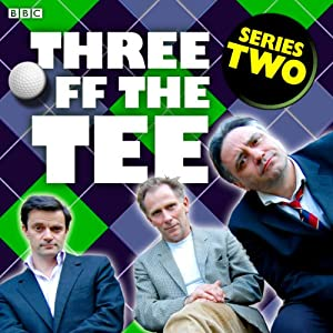 Three off the Tee: Series 2 | [David Spicer]