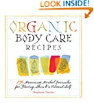 Organic Body Care Recipes: 175 Homead...