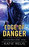Edge of Danger: A Deadly Ops Novel (Deadly Ops Series)