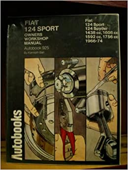 Fiat 124 Sport 1966-74 Autobook: Kenneth Ball: 9780851474717: Amazon