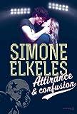 Attirance & confusion tome 1 par Elkeles