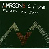 Maroon 5 - Live: Friday the 13th [Jewel Case] [Plus CD] [DVD]