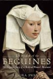 img - for The Wisdom of the Beguines: The Forgotten Story of a Medieval Women's Movement book / textbook / text book