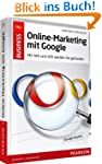 Online-Marketing mit Google - Mit SEO...