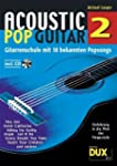 Acoustic Pop Guitar 2: Gitarrenschule...
