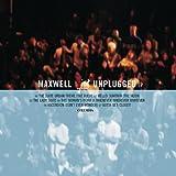 Maxwell Unplugged