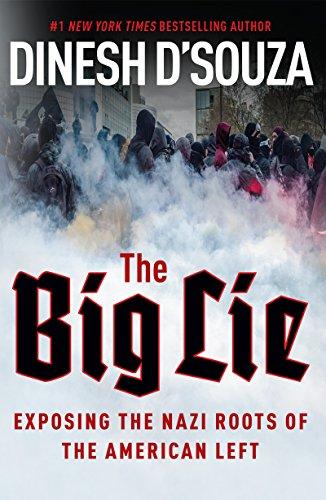 Dinesh Souza Big Lie Exposing Nazi Roots