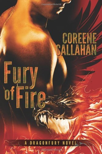 Fury of Fire (Dragonfury Series #1) by Coreene Callahan