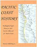 img - for Pacific Coast History Vol I (Pacific Coast History, 1885) book / textbook / text book