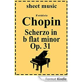Scherzo No. 2 in b flat minor  Op. 31 (English Edition)