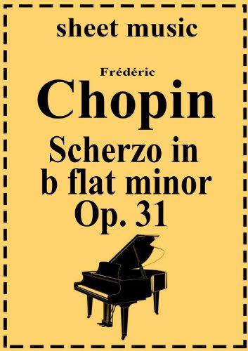 Scherzo No. 2 in b flat minor  Op. 31, by Frederic Chopin