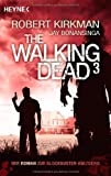 Robert Kirkman The Walking Dead 3: Roman