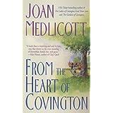 From the Heart of Covington (Ladies of Covington, No. 3) ~ Joan A. Medlicott
