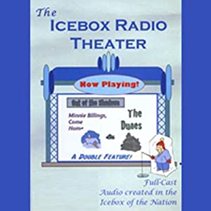 Icebox Radio Theater: Out of the Shadows | [ Icebox Radio Theater]