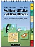 Technique de golf compacte: Positions difficiles et solutions efficaces