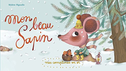 Mes comptines en or, Tome 6 : Mon beau sapin