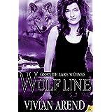 Wolf Line: Granite Lake Wolves ~ Vivian Arend