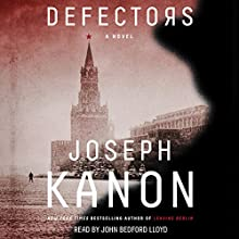 Defectors: A Novel Audiobook by Joseph Kanon Narrated by John Bedford Lloyd