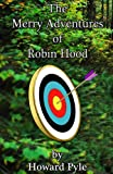 Image of The Merry Adventures of Robin Hood (Illustrated)