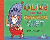 img - for Olive and the Embarrassing Gift book / textbook / text book