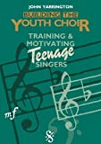 img - for Building the Youth Choir by Yarrington, John (1990) Paperback book / textbook / text book