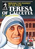 img - for [(Teresa of Calcutta: Serving the Poorest of the Poor )] [Author: D Jeanene Watson] [Jun-2012] book / textbook / text book