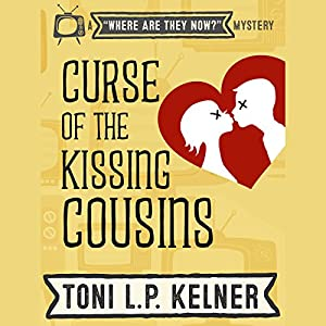 Curse of the Kissing Cousins Audiobook