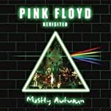 Pink Floyd Revisited by Mostly Autumn (2005-02-22)