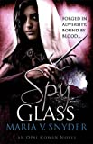 """Spy Glass (MIRA)"" av Maria V. Snyder"