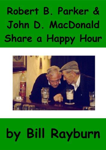 Robert B. Parker And John D. Macdonald Share A Happy Hour - Part 1