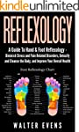 Reflexology: A Guide To Hand & Foot R...