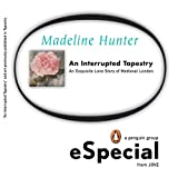 AN Interrupted Tapestry: An Exquisite Love Story of Medieval London A Penguin Group eSpecial from Jove (Top Secret Recipes)