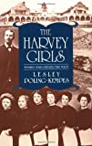 img - for The Harvey Girls: Women Who Opened the West book / textbook / text book