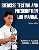 img - for Exercise Testing and Prescription Lab Manual-2nd Edition book / textbook / text book