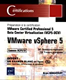 echange, troc Bryan MIRAUCOURT - VMware vSphere 5 - Préparation à la certification VMware Certified Professional 5 - Data Center Virtualization (VCP5-DCV) - E