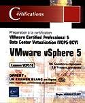 VMware vSphere 5 - Pr�paration � la c...