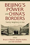 Beijing's Power and China's Borders: Twenty Neighbors in Asia (Northeast Asia Seminar)