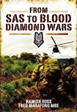 img - for From SAS to Blood Diamond Wars book / textbook / text book