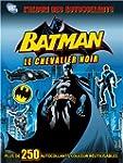 Batman, le chevalier noir : L'album d...
