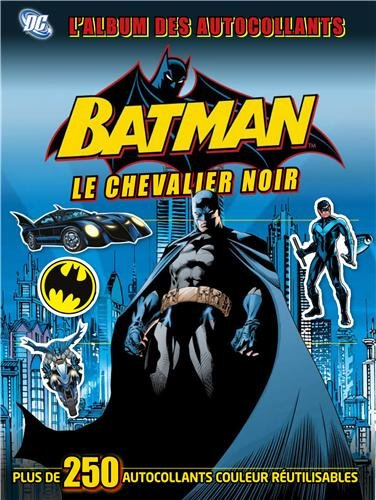 Batman, le chevalier noir : L'album des autocollants