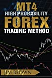 img - for MT4 High Probability Forex Trading Method book / textbook / text book