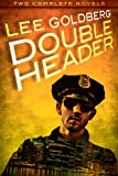 Double Header (Two Complete Novels)