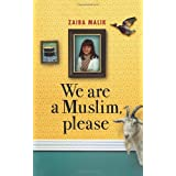 We Are a Muslim, Pleaseby Zaiba Malik